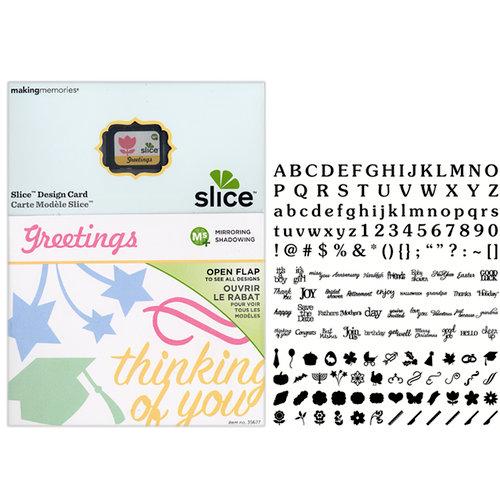 Making Memories - Slice Design Card - Greetings