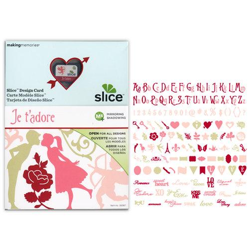 Making Memories - Slice Design Card - Je t'Adore