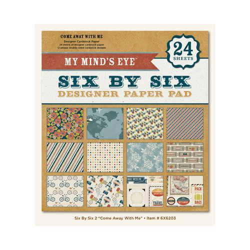 My Mind's Eye - 6 x 6 Paper Pad - Come Away With Me