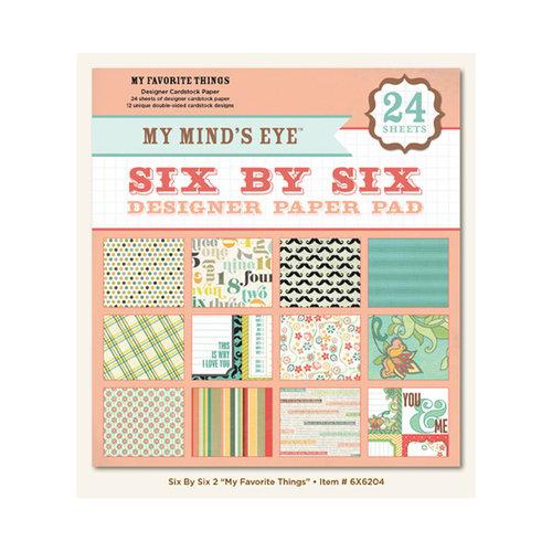 My Mind's Eye - 6 x 6 Paper Pad - My Favorite Things