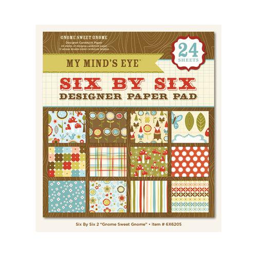 My Mind's Eye - 6 x 6 Paper Pad - Gnome Sweet Gnome