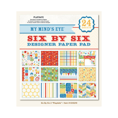 My Mind's Eye - 6 x 6 Paper Pad - Play Date