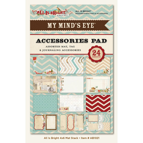 My Mind's Eye - All Is Bright Collection - Christmas - 4 x 6 Accessories Pad