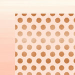 My Minds Eye - Blush Collection - 12 x 12 Double Sided Paper with Foil Accents - Polka Dot
