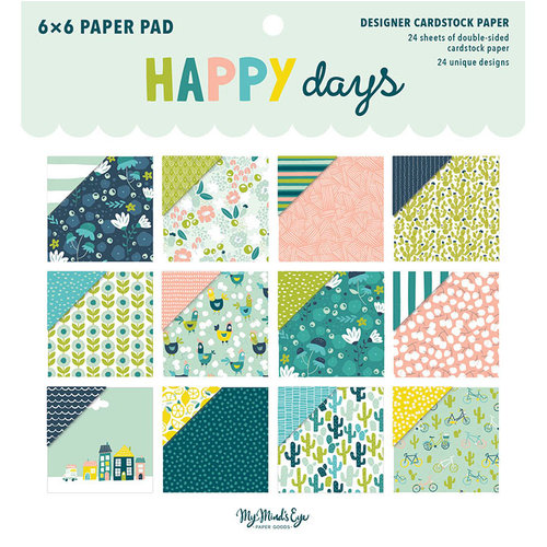 My Mind's Eye - Happy Days Collection - 6 x 6 Paper Pad