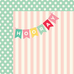 My Minds Eye - Hooray Collection - 12 x 12 Double Sided Paper - Say Hooray