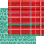My Minds Eye - Jingle All the Way Collection - Christmas - 12 x 12 Double Sided Paper - Plaid Tidings