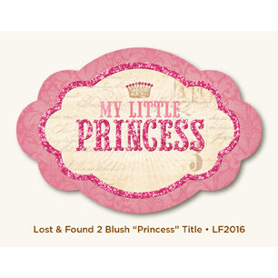 My Mind's Eye - Lost and Found 2 Collection - Blush - Glittered Title - Princess