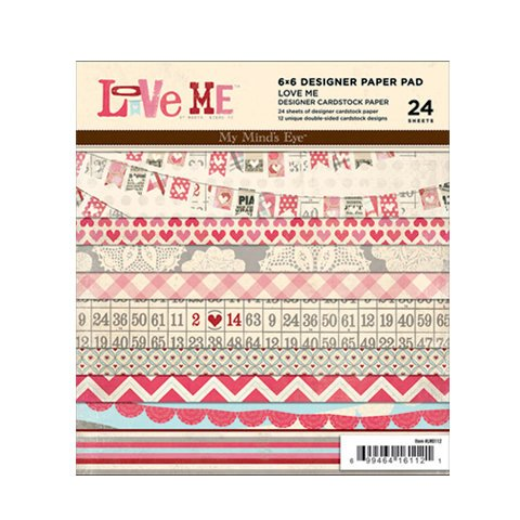 My Mind's Eye - Love Me Collection - 6 x 6 Paper Pad