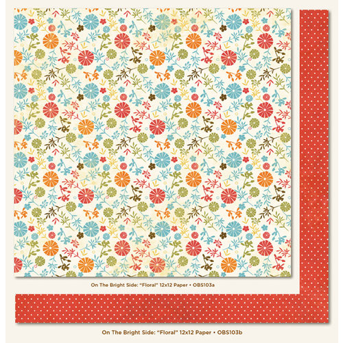 My Mind's Eye - On The Bright Side Collection - One - 12 x 12 Double Sided Paper - Floral