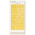 My Mind's Eye - The Sweetest Thing Collection - Honey - Cardstock Stickers - Tiny Word - Perfect