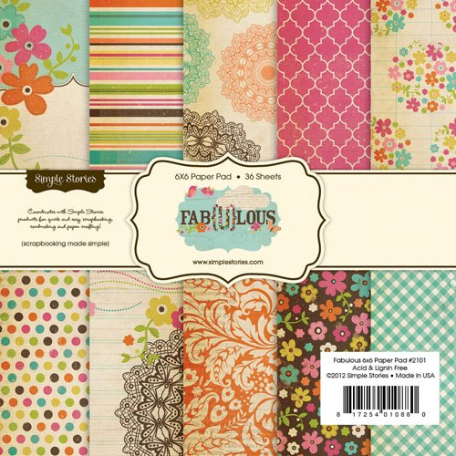 Simple Stories - Fab-U-lous Collection - 6 x 6 Paper Pad