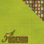 Moxxie - School Days Collection - 12 x 12 Double Sided Paper - Fifth Grade