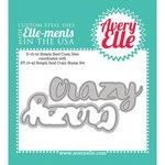 Avery Elle - Elle-Ments Dies - Simply Said Crazy