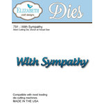 Elizabeth Craft Designs - Metal Die - With Sympathy