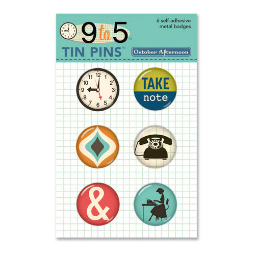 October Afternoon - 9 to 5 Collection - Tin Pins - Self Adhesive Metal Badges