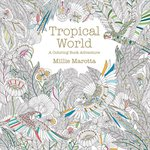 Lark Books - Coloring Book - Tropical World