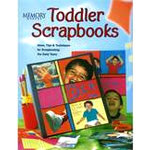 F+W Publications Inc. - Memory Makers Magazine - Toddler Scrapbooks, CLEARANCE