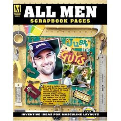 F+W Publications Inc. - Memory Makers Magazine - All Men Scrapbook Pages, CLEARANCE