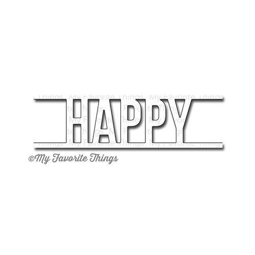 My Favorite Things Happy Die (No Longer Available)