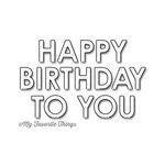 My Favorite Things - Die-Namics - Dies - Pop-Up Birthday