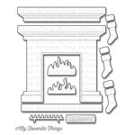 My Favorite Things - Die-Namics - Christmas - Dies - Fireplace