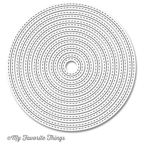 My Favorite Things - Die-Namics - STAX Dies - Inside and Out - Stitched Circle