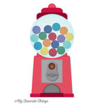 My Favorite Things - Die-Namics - Dies - Gumball Machine