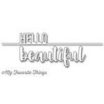 My Favorite Things Hello Beautiful DieNamics Dies