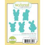 Taylored Expressions - Die - Somebunny Loves You