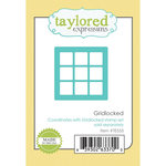 Taylored Expressions - Die - Gridlocked