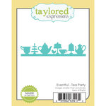 Taylored Expressions - Die - Tea Party