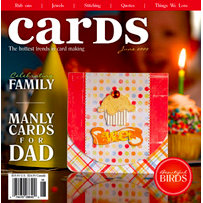 Cards Magazine - The Hottest Trends in Card Making - June 2009, BRAND NEW