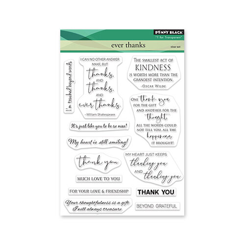 Penny Black - Delight Collection - Clear Photopolymer Stamps - Ever Thanks