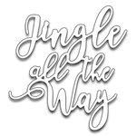 Penny Black - Christmas - Creative Dies - Jingle all the Way