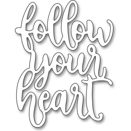 Penny Black - Creative Dies - Follow Your Heart
