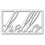 Penny Black - Creative Dies - Hello Framed