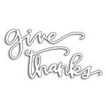 Penny Black - Creative Dies - Give Thanks