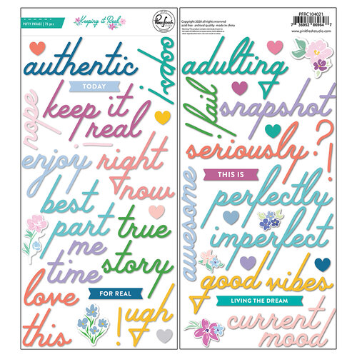 Pinkfresh Studio - Keeping It Real Collection - Puffy Stickers - Phrases