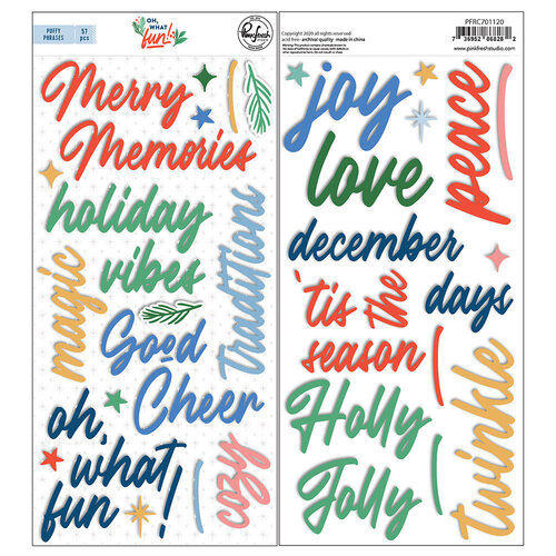 Pinkfresh Studio - Oh What Fun Collection - Puffy Stickers - Phrase