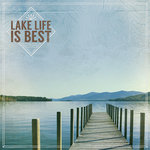 Paper House Productions - At the Lake Collection - 12 x 12 Paper - Lake Life is Best