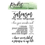 Picket Fence Studios - Clear Photopolymer Stamps - Never Faked A Sarcasm