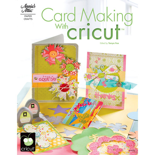 Annie's Attic - Idea Book - Card Making with Cricut