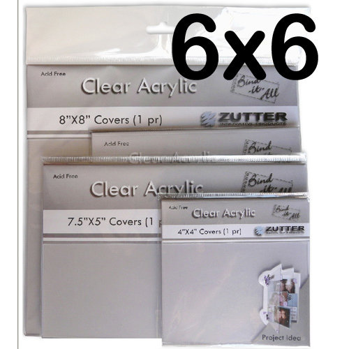 Bind It All - Zutter - Clear Acrylic Covers - 6x6, BRAND NEW