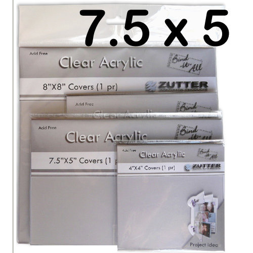 Bind It All - Zutter - Clear Acrylic Covers - 7.5x5, BRAND NEW