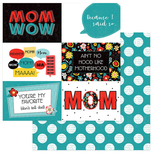 Photo Play Paper - Best Mom Ever Collection - 12 x 12 Double Sided Paper - Because I Said So