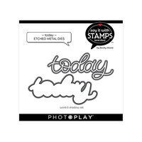 Photo Play Paper - Say It With Stamps Collection - Dies - Today