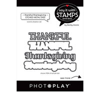 Photo Play Paper - Say It With Stamps Collection - Dies - Thankful Thanksgiving