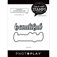 Photo Play Paper - Say It With Stamps Collection - Dies - Beautiful Word