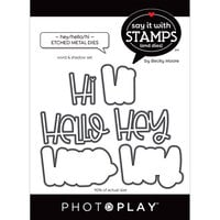 Photo Play Paper - Say It With Stamps Collection - Dies - Hey Hello Hi Words